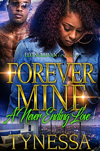 Forever Mine: A Never Ending Love