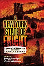 A New York State of Fright: Horror Stories from the Empire State