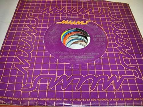 ALBERT HAMMOND 45 RPM Half a Million Miles From Home / From Great Britain To L. A.