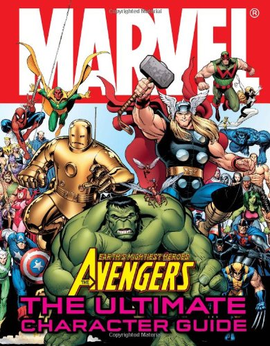 Download Marvel The Avengers: The Ultimate Character Guide pdf epub