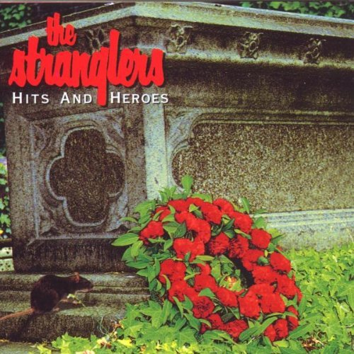 The Stranglers - Hits And Heroes By The Stranglers - Zortam Music
