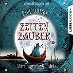 Die magische Gondel (Zeitenzauber 1) | Eva Völler