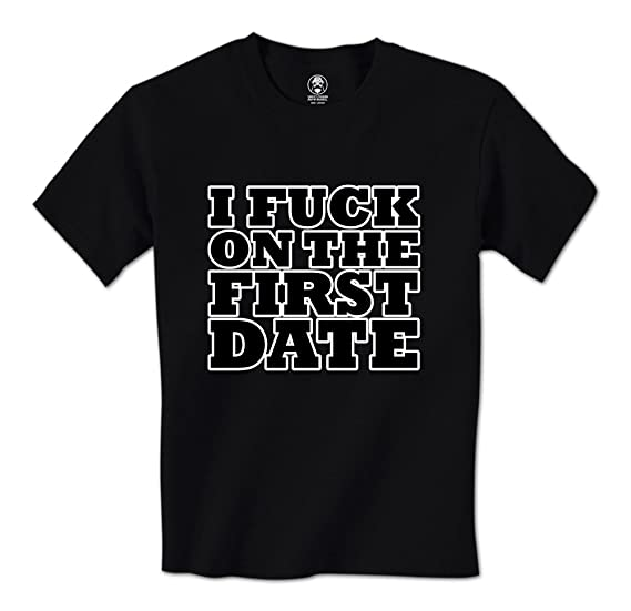 I fuck on the first date shirt photos 73