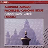 Albinoni: Adagio in G Minor / Concerto in B Flat, Op. 4, No. 6 / Concerto Grosso in G Minor, Op. 6, No. 8 / Canon & Gigue / Suite No. 2 in B Minor