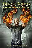 The Best of Enemies (Demon Squad Book 6)
