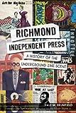 Richmond Independent Press:: A History of the Underground Zine Scene
