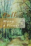 Full Many a Flower, Ruby Dayton, 0595138136