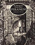 The Mind and Art of Piranesi, John Wilton-Ely, 0500274770