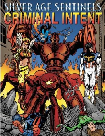 Silver Age Sentinels Criminal Intent: A Villain's Almanac