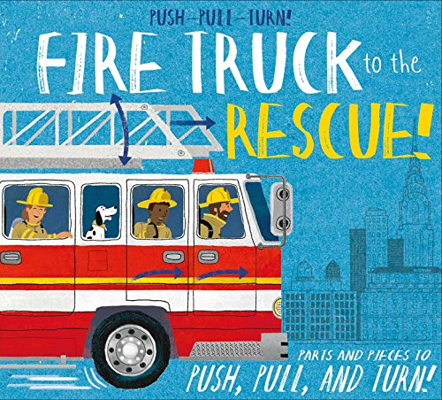 - Push-Pull-Turn! Fire Truck to the Rescue!