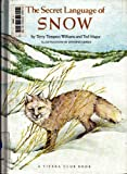 The Secret Language of Snow, Terence T. Williams and Ted Major, 0394965744