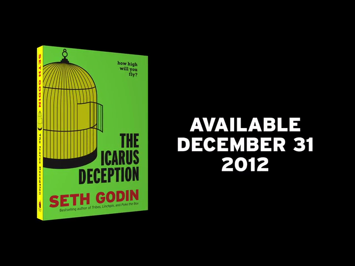 The Icarus Deception How High Will You Fly Seth Godin