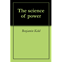 The science of power (English Edition)