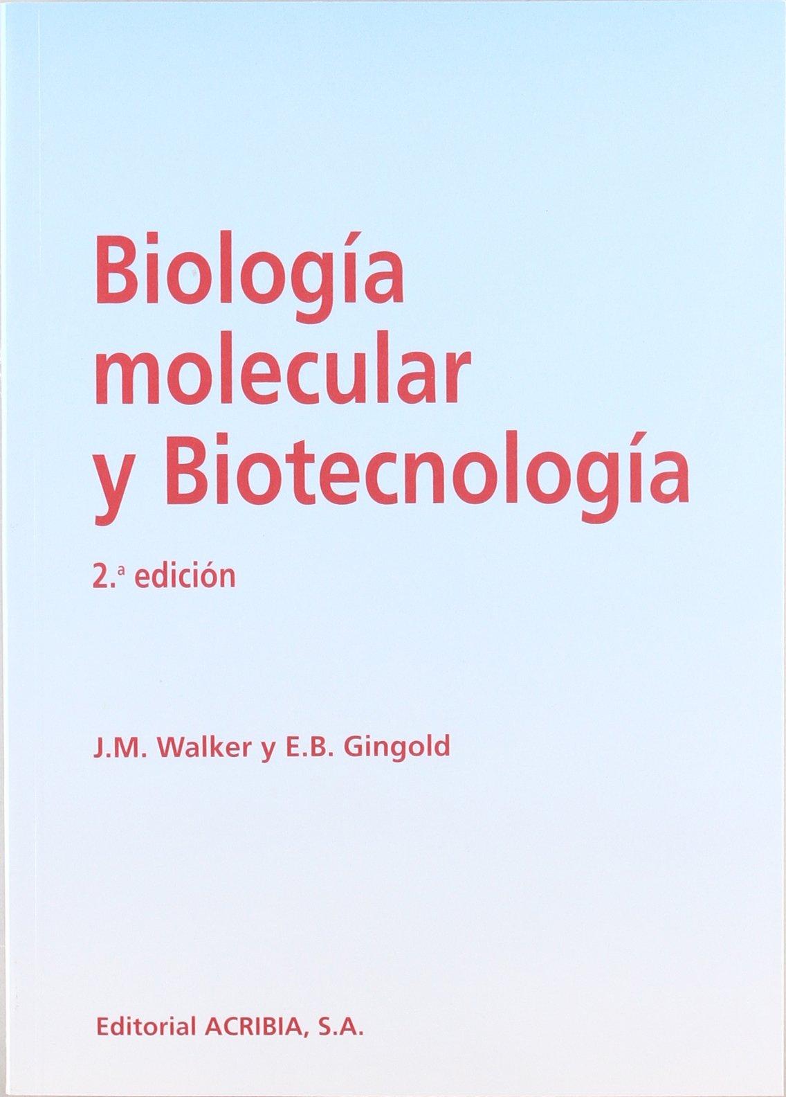 Biología molecular y biotecnología: Amazon.es: J. M. Walker ...