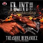 Flint, Book 4 | Treasure Hernandez,Buck 50 Productions