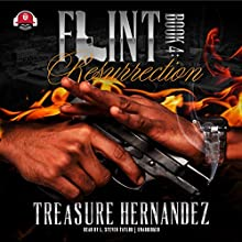 Flint, Book 4 Audiobook by Treasure Hernandez, Buck 50 Productions Narrated by L. Steven Taylor