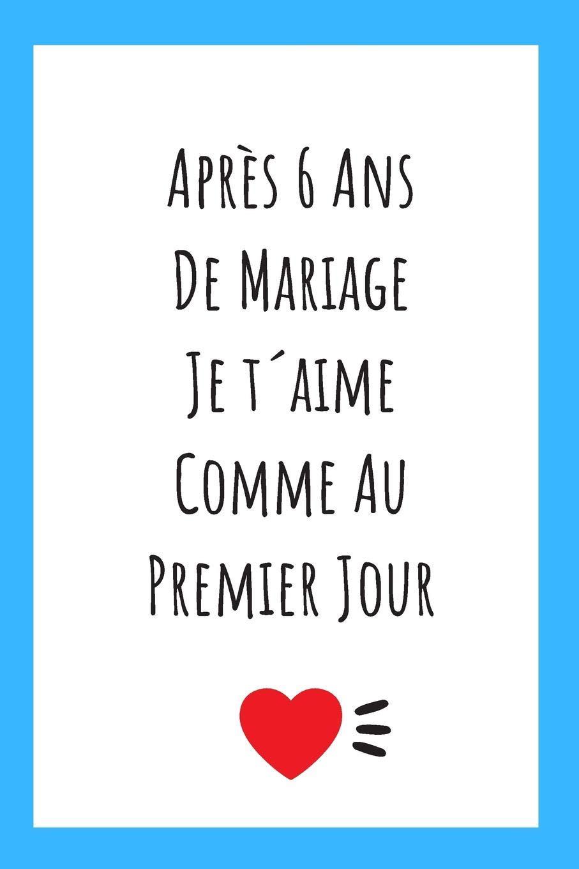 Journal Pour Anniversaire De Mariage Idée Cadeau 6 Ans De