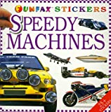 Speedy Machines: Sticker Book (Funfax S.)