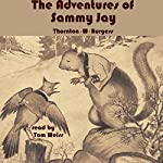 The Adventures of Sammy Jay | Thornton W. Burgess