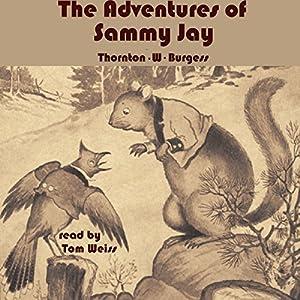 The Adventures of Sammy Jay Audiobook