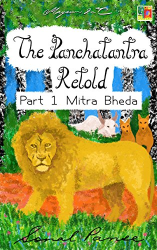 (The Panchatantra Retold: Part 1 - Mitra)