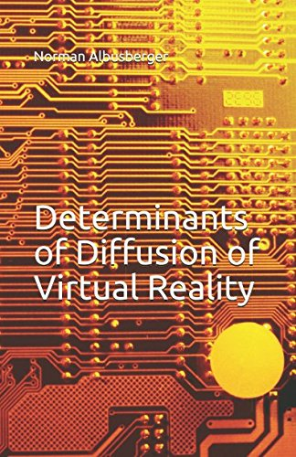 Download Determinants of Diffusion of Virtual Reality ebook