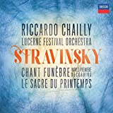 Stravinsky: Chant Funèbre; le Sacre de Printemps