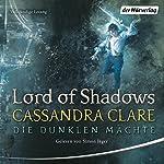 Lord of Shadows (Die Dunklen Mächte 2)