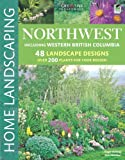 Northwest Home Landscaping, Roger Holmes and Don Marshall, 1580115179