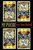 My Psychic, James Kimbrell, 1932511253