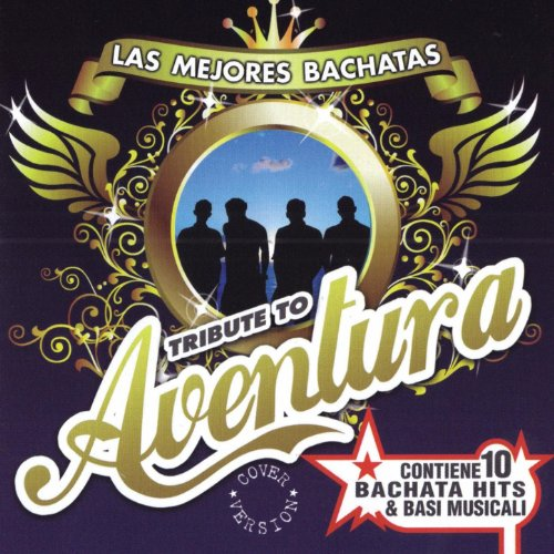 Amazon.com: Las Mejores Bachatas Tribute To Aventura: Various artists