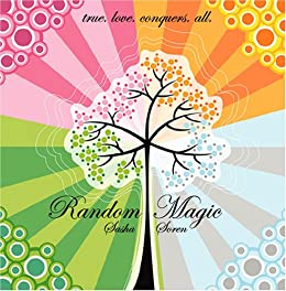 Random Magic by [Soren, Sasha]