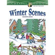 Creative Haven Winter Scenes Coloring Book (Adult Coloring)