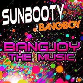 SUNbooty feat. Bangboy-Bangjoy The Music