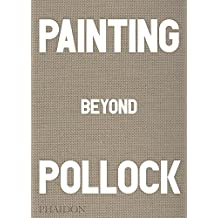 Painting Beyond Pollock
