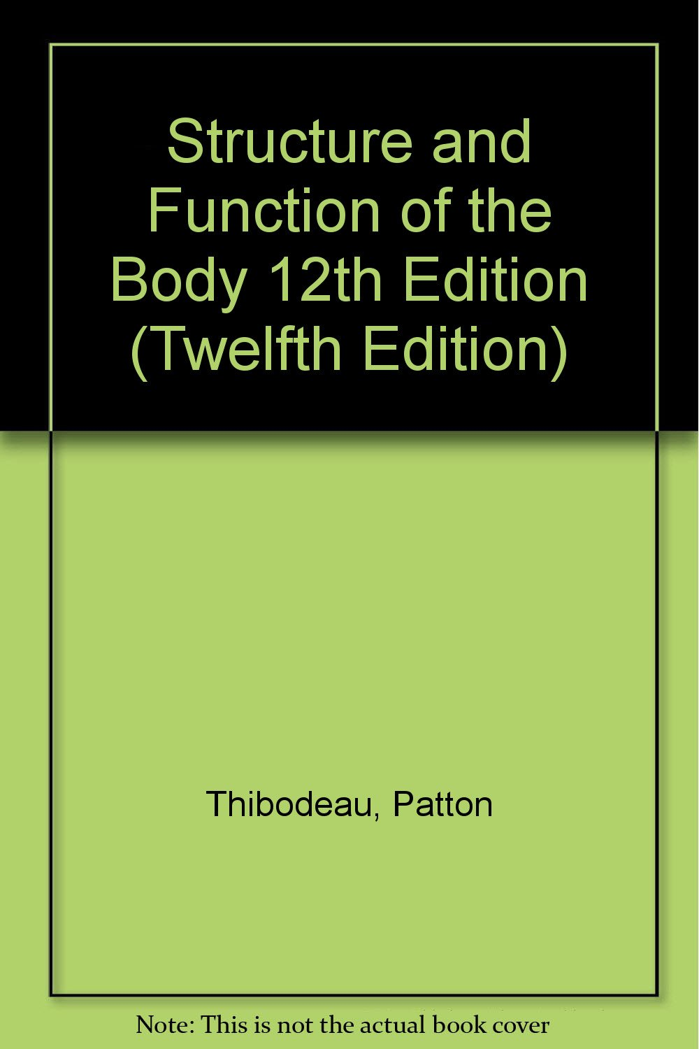 Structure and Function of the Body 12th Edition (Twelfth Edition ...