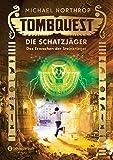 Tombquest - Die Schatzjäger, Band 04: Das Erwachen der Steinkrieger
