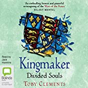 Divided Souls: Kingmaker, Book 3 | Toby Clements