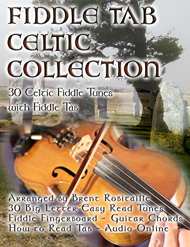 Collection : 30 Celtic Fiddle Tunes With Easy Read Tablature & Notes ()