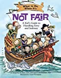 img - for What to Do When It's Not Fair: A Kid's Guide to Handling Envy and Jealousy (What-to-Do Guides for Kids) book / textbook / text book