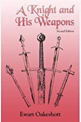 A Knight and His Weapons Paperback