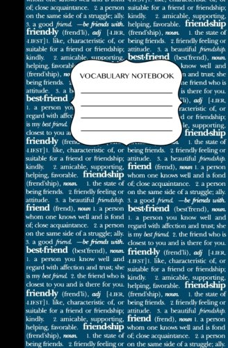 (Vocabulary Notebook: Daily Word Diary Language Notebook Friendship Blue Cover (Learn By Writing))