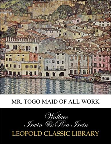 Mr. Togo maid of all work