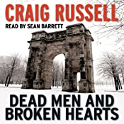 Dead Men and Broken Hearts: A Lennox Thriller, Book 4 | Craig Russell