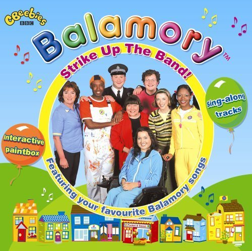 Strike Up the Band by Balamory