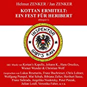 Ein Fest für Heribert (Kottan ermittelt - Hörspiel 1)   Jan Zenker, Helmut Zenker