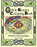 Celtic Knots Coloring Book: 30 Adult Coloring Pages