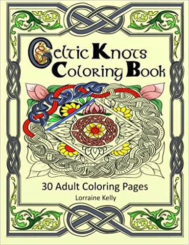 Celtic Knots Coloring Book 30 Adult Pages Amazoncouk Mrs Lorraine T Kelly 9781533435941 Books