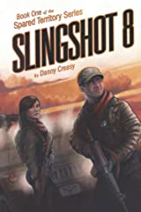 Slingshot 8 Kindle Edition