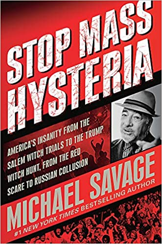Stop Mass Hysteria: America's Insanity from the Salem Witch